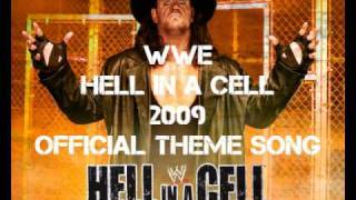 WWE Hell in a Cell 2009 Official Theme Song + Lyrics & Download Link