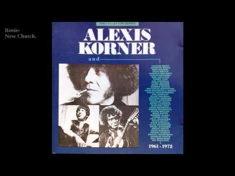 Alexis Korner (New Church)-Rosie.