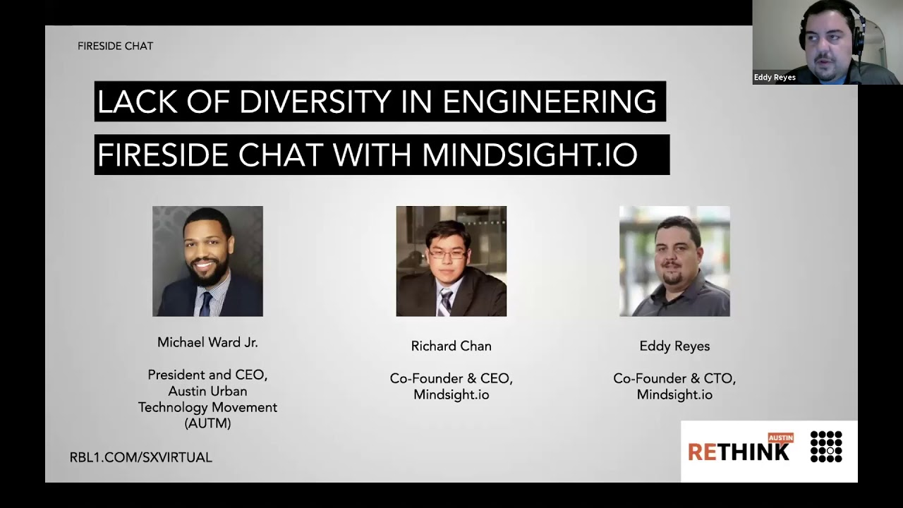 ReThink Austin 2020 - Lack of Diversity in Engineering (Diversity Fireside Chat)