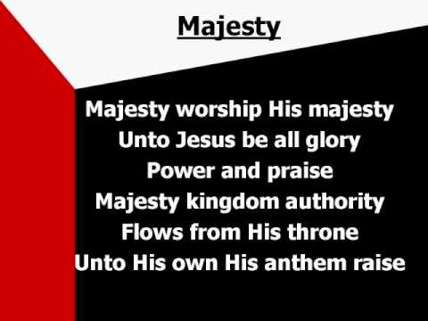 Majesty (worship video w/ lyrics)
