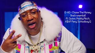 E-40 - Chase The Money ft. Quavo, Roddy Ricch (Instrumental)