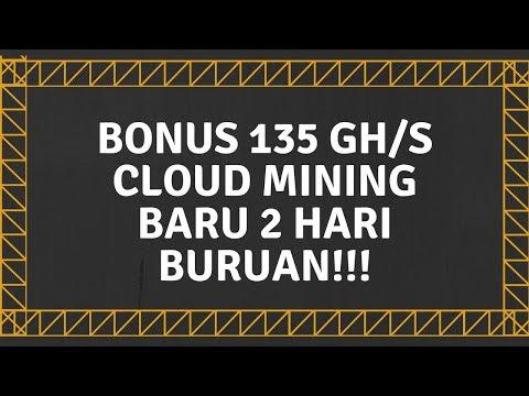 cloud-mining-bonus-135-ghs-baru-2-hari-buruan!!!