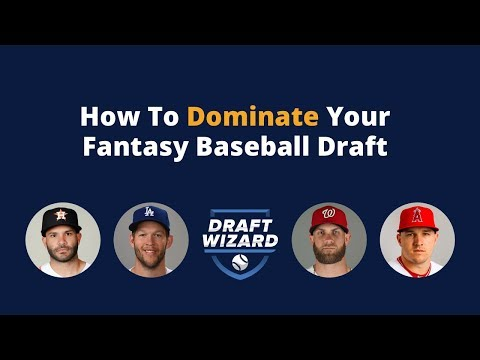 How to Dominate your Fantasy Baseball Draft