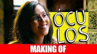Vídeo - Making Of – Óculos