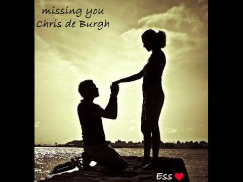 Missing You - Chris de Burgh.wmv