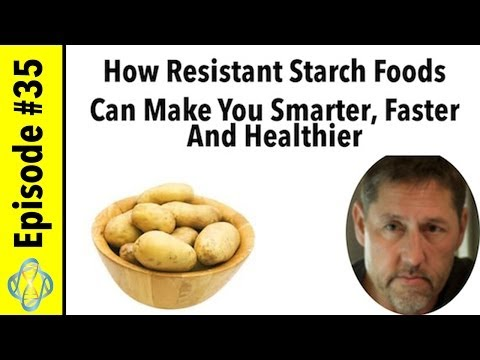 How Resistant Starch Foods Can Make You Smarter, Faster And