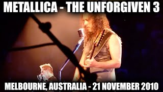 Metallica - The Unforgiven 3 (HD) Melbourne, Australia. 21th November 2010