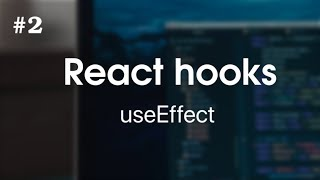 React Hooks #2 - useEffect (for beginners)
