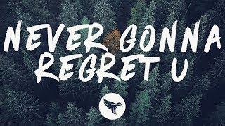 BEAUZ & SIIGHTS - Never Gonna Regret U (Lyrics)