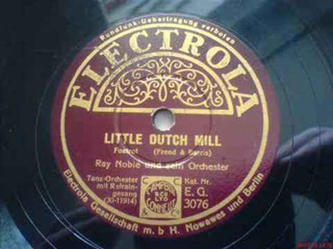 Little Dutch Mill   Al Bowlly | Shazam