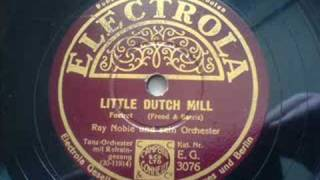 Ray Noble: Little Dutch Mill