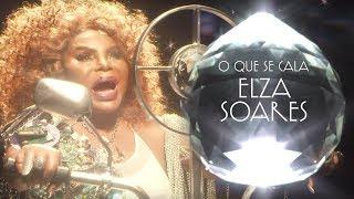 Baixar Elza Soares - O Que Se Cala (Videoclipe Oficial)