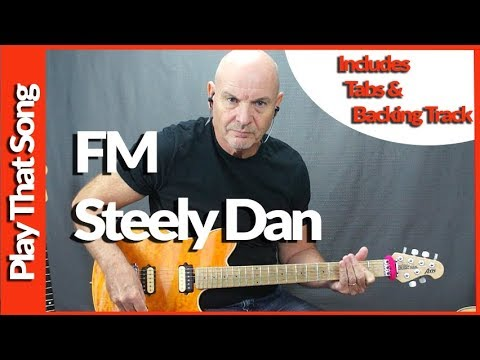 How To Play FM By Steely Dan Guitar Lesson