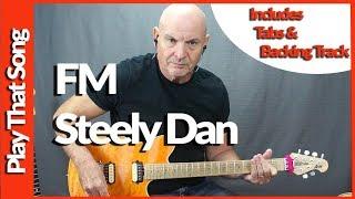 FM By Steely Dan Guitar Lesson Tutorial