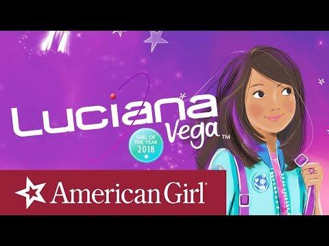 Creating Luciana   Luciana Vega: Girl of the Year 2018   American Girl