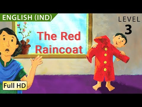 The Red Raincoat : Learn English - Story for Children and Adults
