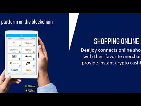 Dealjoy is a global cashback platform on the blockchain