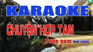 Karaoke Chuyện Hợp Tan - Ngọc Sơn - Karaoke Hoàng Đỉnh – Karaoke Beat chuẩn Acoustic