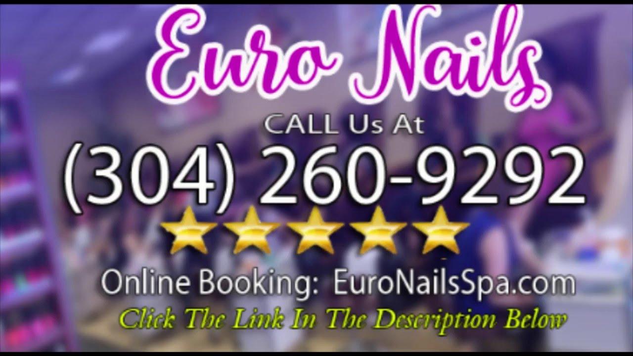 Nail Salon Martinsburg Euro Nails (304) 260-9292 - YouTube