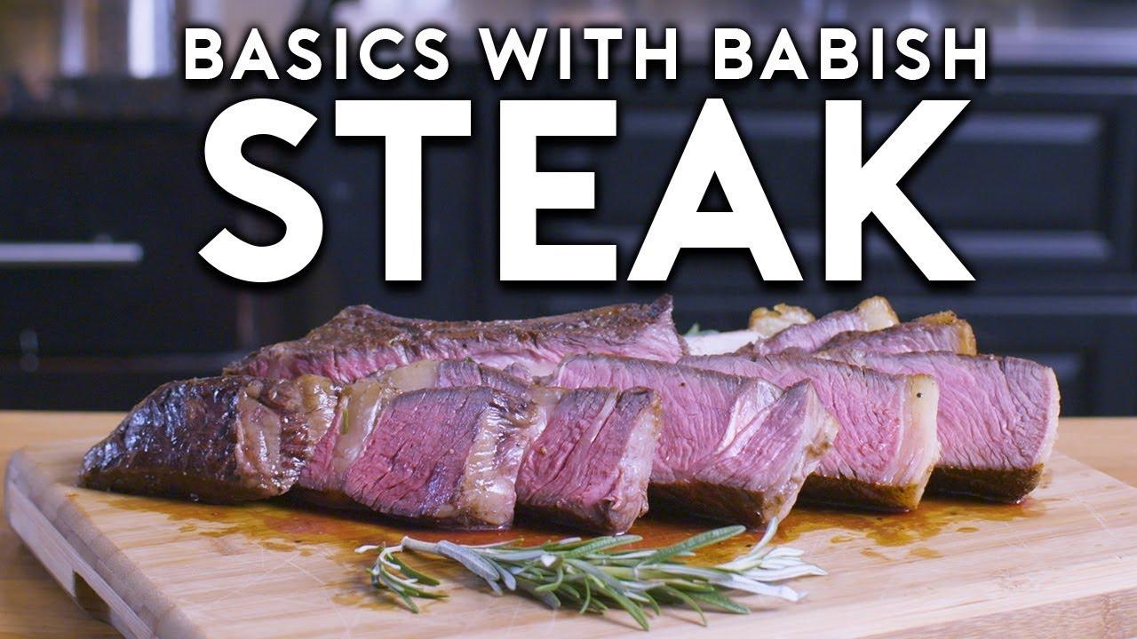 Steak   Basics with Babish
