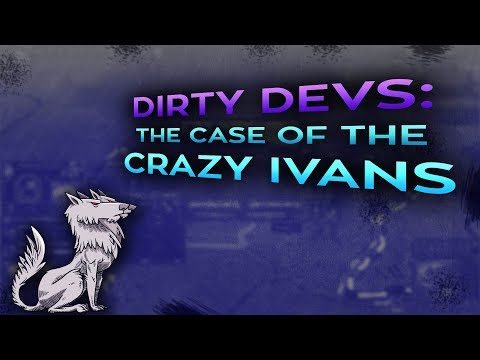 Dirty Devs: The case of the Crazy Ivans