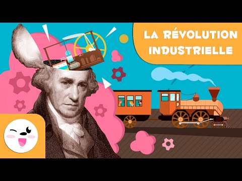 La révolution industrielle - 5 Choses que tu devrais savoir - L'histoire pour les enfants