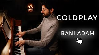 Coldplay - Bani Adam بنی آدم (Piano Cover / Piano Instrumental)