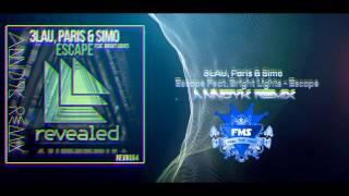 3LAU, Paris & Simo - Escape Feat. Bright Lights - Escape (Anndyk Remix) *EXCLUSIVE*