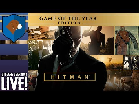 [LIVE] HITMAN : GAME OF THE YEAR EDITION!!