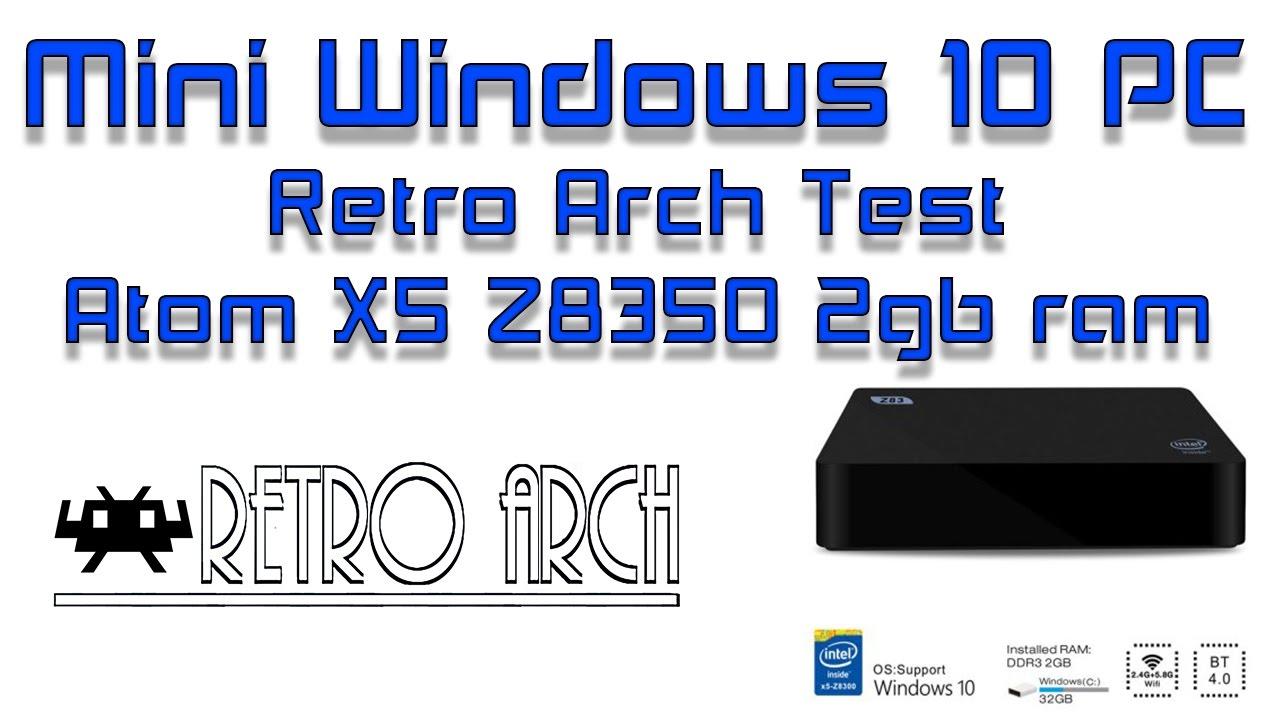 Mini WIndows 10 PC Box Retro Arch / Lakka Test Atom X5 Z8350 2gb ram