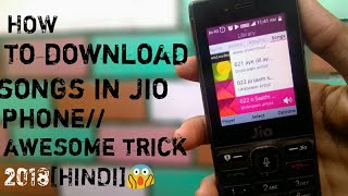 How to download songs in jio  phone//awesome trick 2018[HINDI]😱