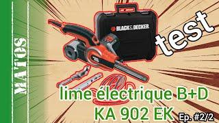lime électrique Black et Decker KA902EK partie 2 (test et bilan détaillés)