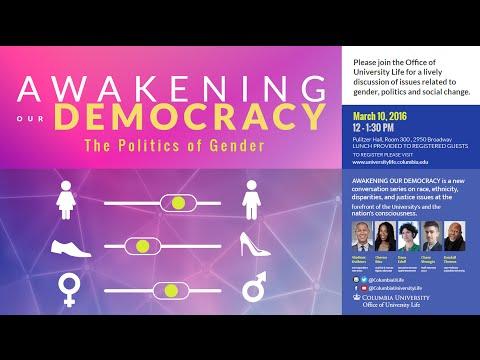 Awakening our Democracy: The Politics of Gender