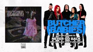 BUTCHER BABIES - Never Go Back (Album Track)