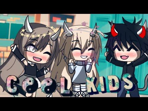 Download Cool Kids [Gacha Life GMV]