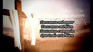 Descansa Mi Amor (Letra)-El Komander