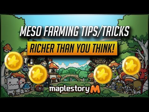 [MS] Meso Farming Tips/Tricks!! You're Richer Than You Think!! [MapleStory M]