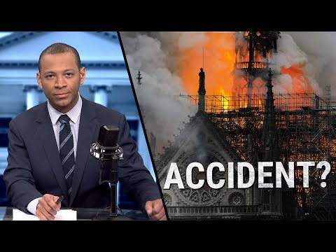 Cathedral Fire: Leftist Media SUDDENLY Interested in Waiting for Facts | Ep 351