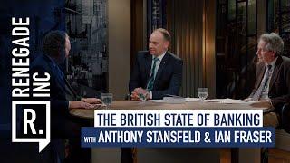 Renegade Inc: The State of British Banking