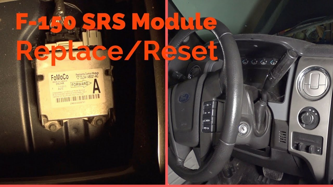 2009 2014 ford f150 srs airbag module replacement reset [ 1280 x 720 Pixel ]