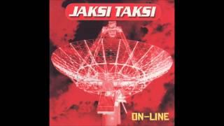 Jaksi Taksi - KDE JE DOMOV MŮJ - album Online, 2001