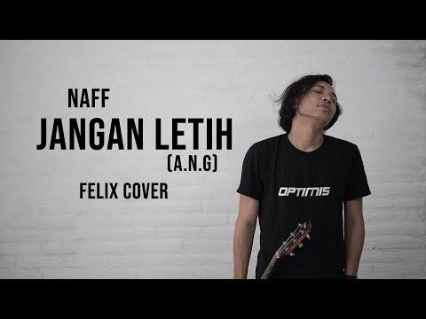 Jangan Letih A N G Felix Cover