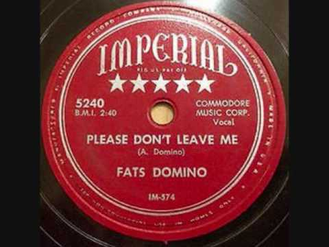 FATS DOMINO   Please Don't Leave Me   78  1953
