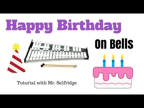 Happy Birthday – Bells Tutorial