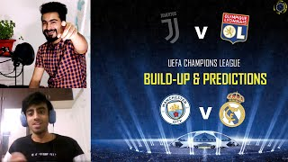 Juventus V Lyon | Man City V Real Madrid | What To Expect In Ucl R16 Match | Build-up & Predictions