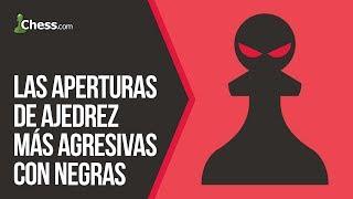 Las 5 aperturas de ajedrez más agresivas con negras