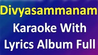 Super Hit Christian Devotional  Karaoke with Lyrics   Divyasammanam full Album Karaoke