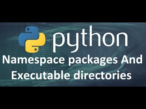 Python 3 Tutorial #35 Namespace packages And Executable ...