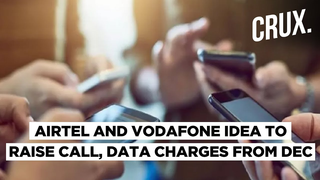 Vodafone Idea, Airtel Hike Rates | Mobile Call, Data To Cost More From December