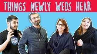 Things Newly Weds Hear | MangoBaaz